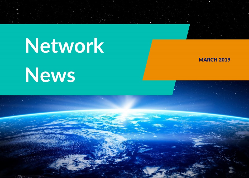 NETWORK NEWS MARCH 2019